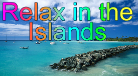 Relax in the islands of the Caribbean